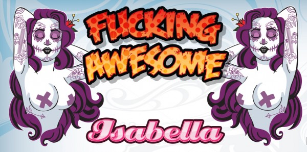 Fucking Awesome E-Liquid 30ml Isabella