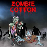 Zombie Cotton